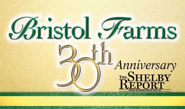 Bristol Farms 30th Anniversary