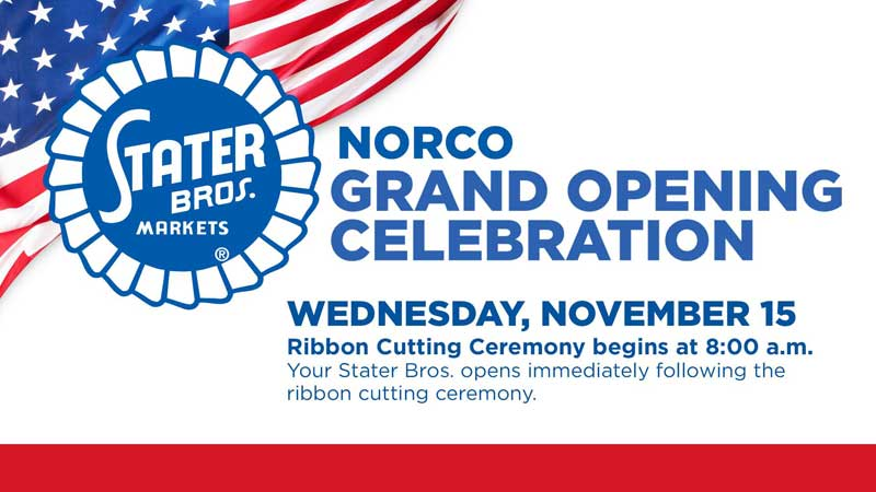 Stater Bros. Norco opening