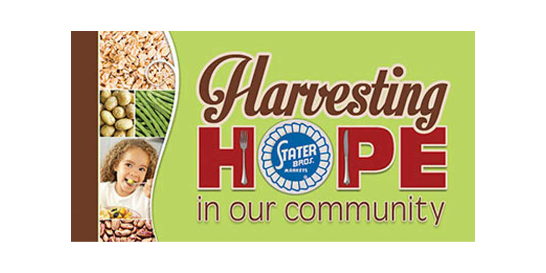 Stater Bros.' Harvesting Hope campaign
