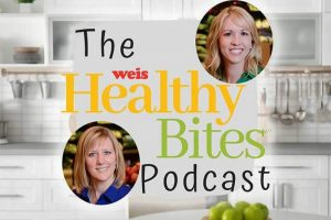 Weis HealthyBites podcast